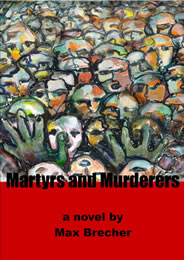 MARTYRS AND MURDERERS